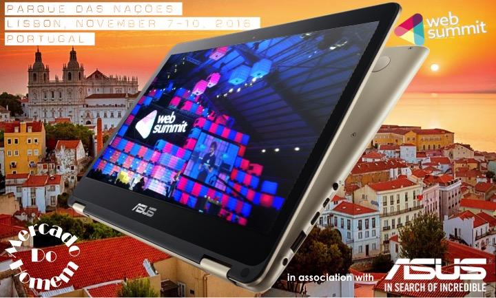 At #Websummit in association with #ASUS #ZenBook Flip UX360