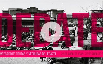 [Video] Debate abierto del 83 aniversario del Mercado de Legazpi