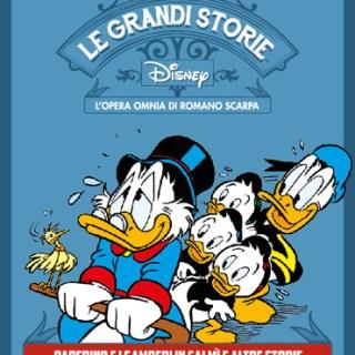 Le Grandi Storie Disney del Maestro Romano Scarpa