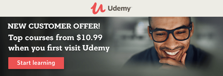 *New customer offer! Top courses from $10.99 when you first visit Udemy.