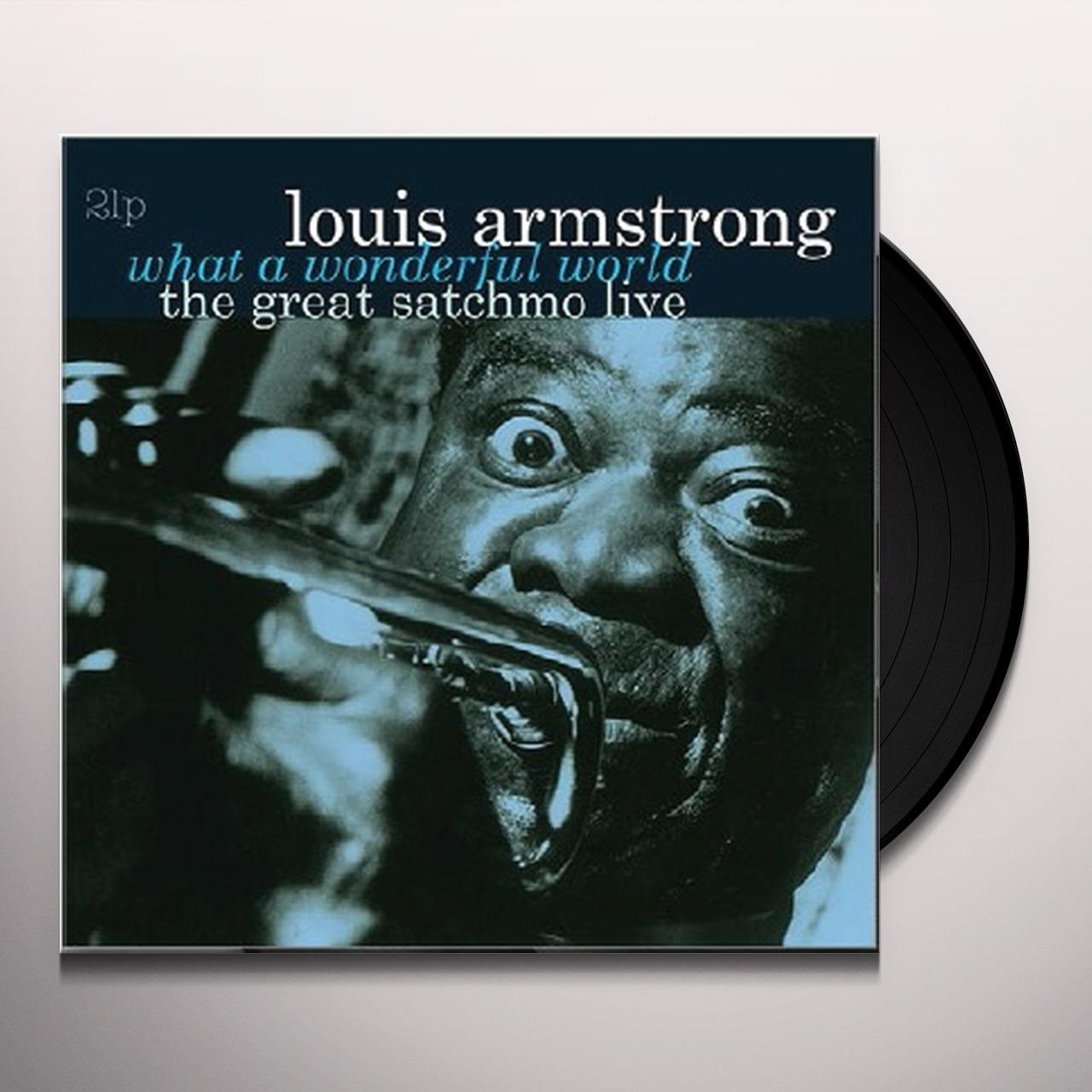 Louis Armstrong What A Wonderful World The Great Satchmo