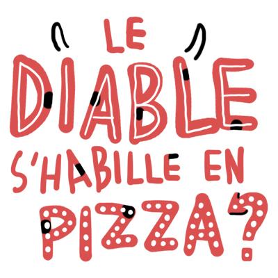 la pizza diabolisée