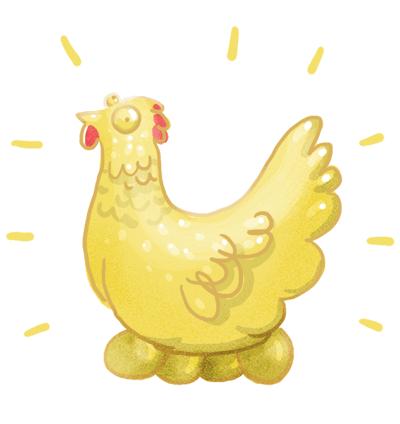 poule aux œufs d'or