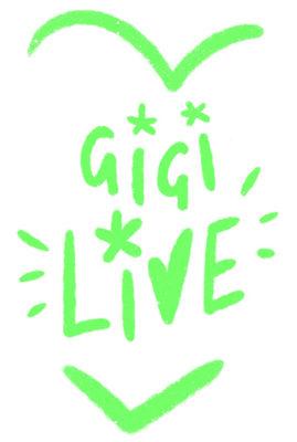 Gigi live