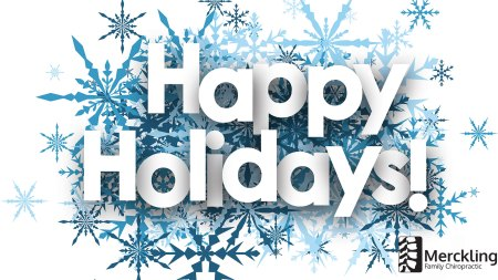 Happy holidays from Merckling Family Chiropractic