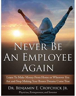 Ask Dr. Bunny. Never be an employee again? Dr. Ben Crofchick, guest.