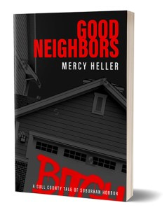 Good Neighbors by Mercy Heller