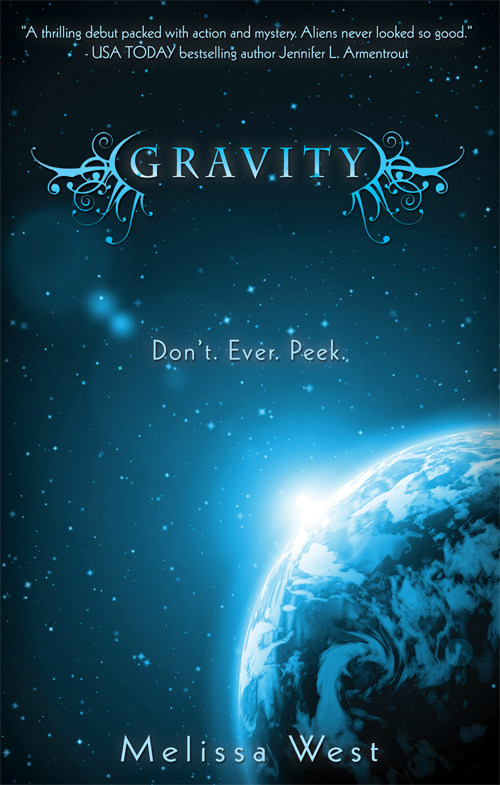 Gravity (The Taking #1) by Melissa West + GIVEAWAY!