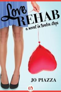 Mini Book Review: Love Rehab by Jo Piazza
