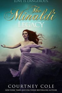 The Minaldi Legacy by Courtney Cole Excerpt Blast!