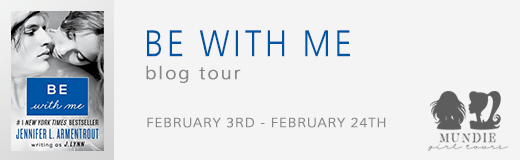 Spotlight: Be With Me by J. Lynn (@JLArmentrout)