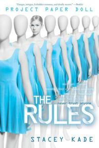 The Rules (Project Paper Doll #1) by Stacey Kade