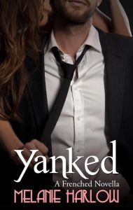 Yanked (Book #1.5)    Add to Goodreads    Buy Now: Amazon | B&N