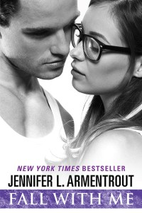 Fall With Me by Jennifer L. Armentrout COVER REVEAL + Countdown Timer