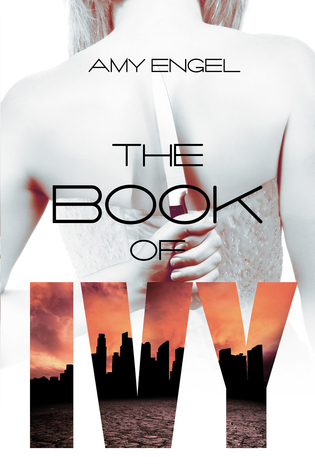 Blog Tour: The Book of Ivy by Amy Engel