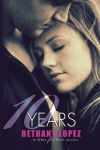 Review: 10 Years by Bethany Lopez