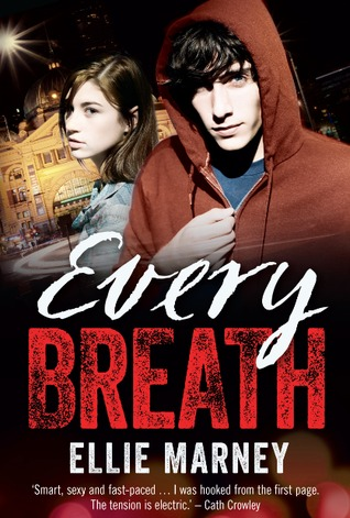 Every Breath (Every #1) by Ellie Marney