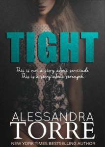 Review: Tight by Alessandra Torre