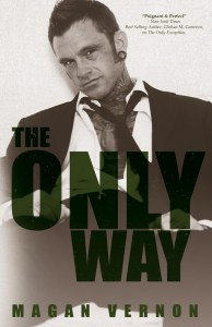Book Review & Giveaway: The Only Way by Magan Vernon