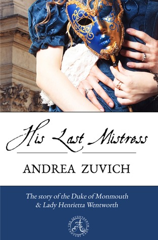 Monarch Madness: His Last Mistress by Andrea Zuvich Review + GIVEAWAY!