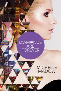 Cover Reveal: Diamonds are Forever by Michelle Madow + COUNTDOWN TIMER!