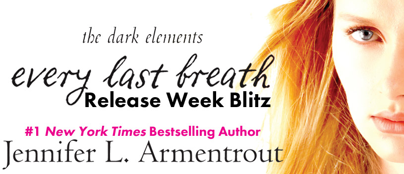 Release Blitz: Every Last Breath by Jennifer L. Armentrout