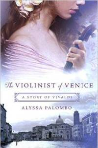 The Violinist of Venice: A Story of Vivaldi by Alyssa Palombo