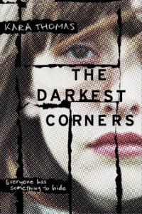 Blog Tour: The Darkest Corners by Kara Thomas