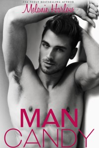 New Release: Man Candy by Melanie Harlow + Giveaway!