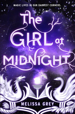 The Girl at Midnight by Melissa Grey