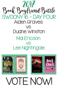 Book Boyfriend Battle – Swoony 16 – Day Four – VOTE NOW!