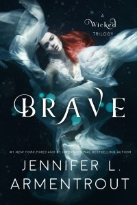 Cover Reveal + Giveaway: Brave by Jennifer L. Armentrout