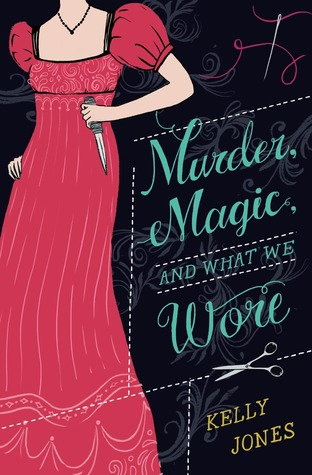 Murder, Magic , and What We Wore