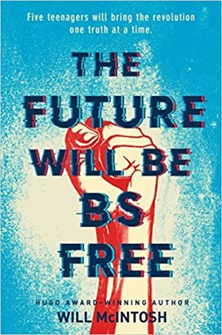The Future Will Be BS Free by William McIntosh