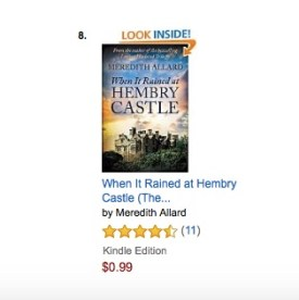 When It Rained at Hembry Castle was in the Top 20 of its genre categories for most of the three months I used the book promotions.