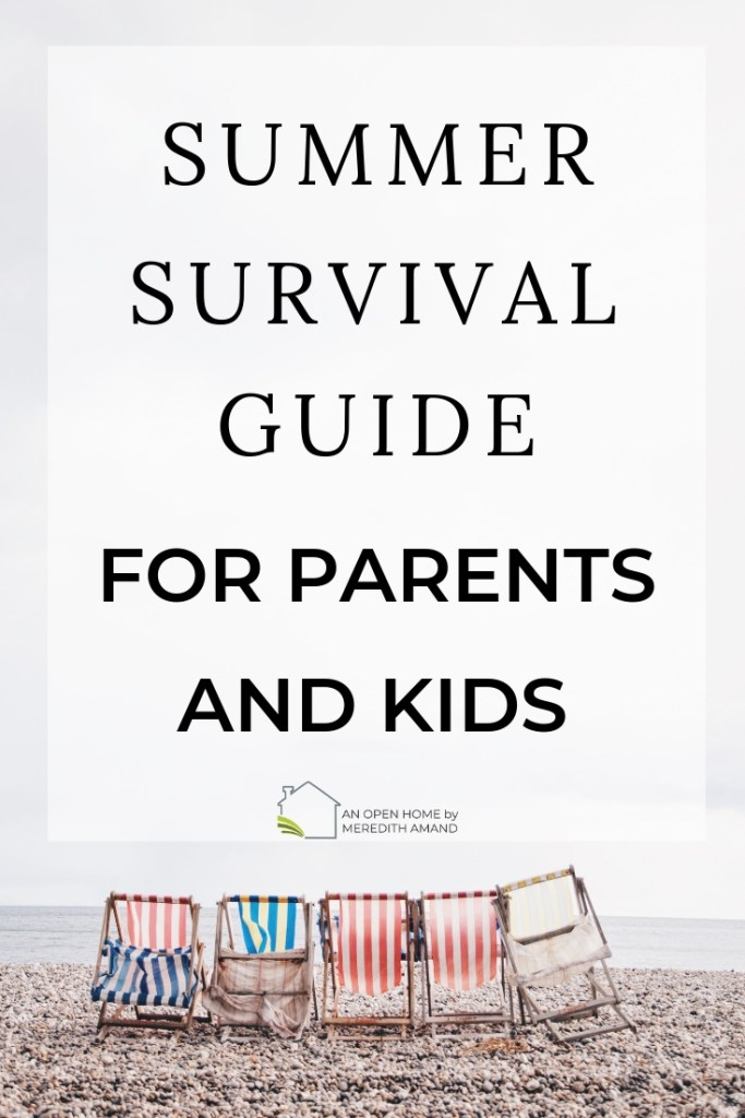 Summer Survival Guide for Families | Low cost ways to make this the best summer yet for parents and kids! | MeredithAmand.com