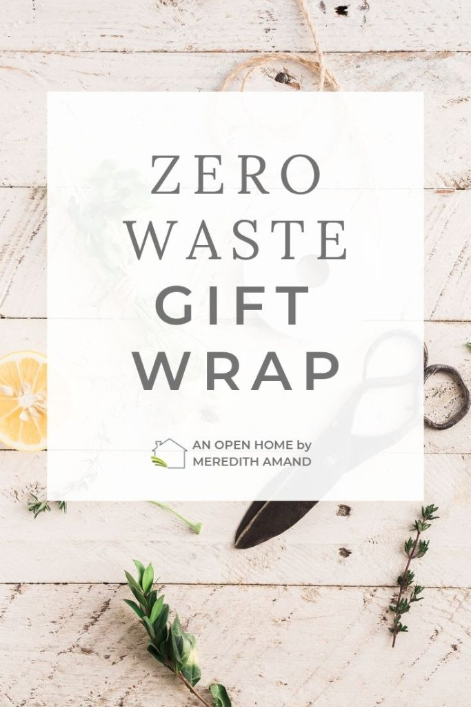 Zero Waste Gift Wrap - Simple gift wrap ideas that are reusable, recyclable or compostable | MeredithAmand.com