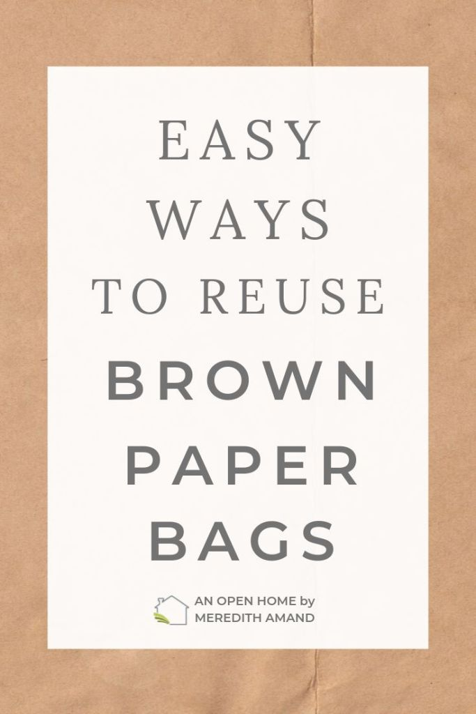 Easy Ways to Reuse Brown Paper Bags - 25 simple and crafty ways to upcycle your brown paper bags!| MeredithAmand.com