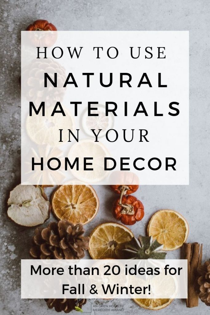 Natural Holiday Decorations - Dress your home for fall and winter with natural materials | MeredithAmand.com