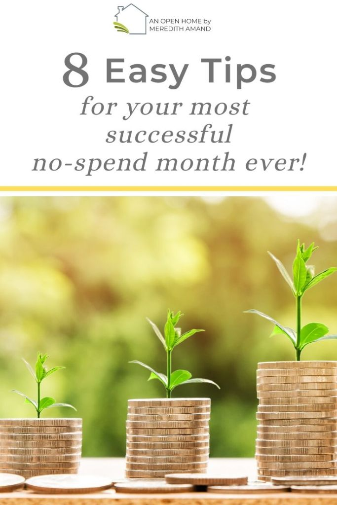8 Easy Tips for a No-Spend Month - Simple strategies for the most successful no-spend month ever! | MeredithAmand.com