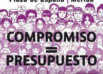 """""""Compromiso = Presupuesto, la lucha sigue, nos vemos en las calles ¡Ni una menos!"""""""