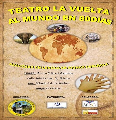 """II Teatro en Lengua de Signos """"La Vuelta al Mundo en 80 días"""""""