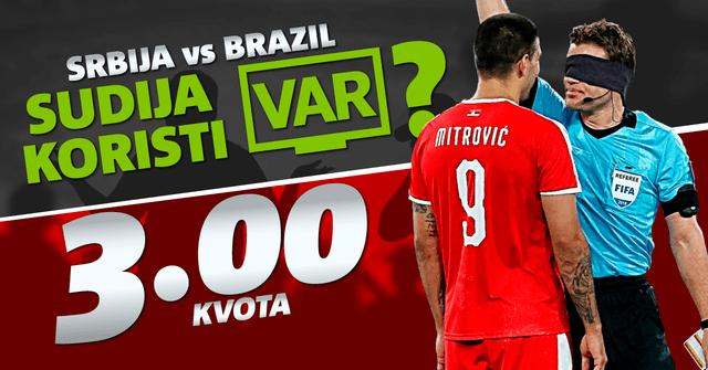 Prvi put u Srbiji! Kladi se na VAR u meču Srbija – Brazil – samo u Meridianu!