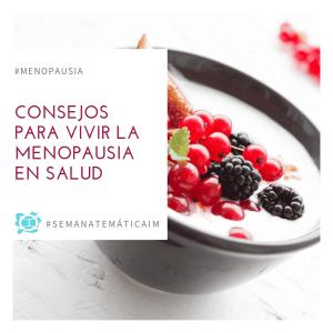 consejos para vivir la menopausia en salud
