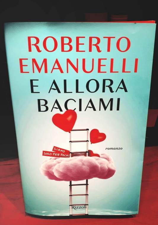 E allora baciami - Roberto Emanuelli