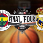 Previa Fenerbahce-Real Madrid | Semifinal Final Four