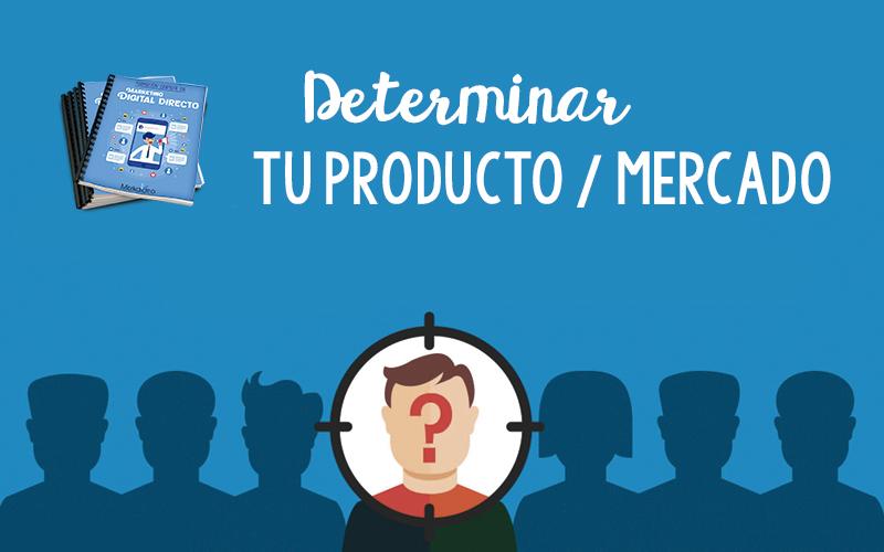 Determinar mi Producto/Mercado