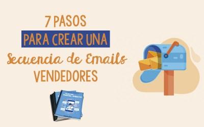 7 Pasos Para Crear Una Secuencia de Emails Vendedores