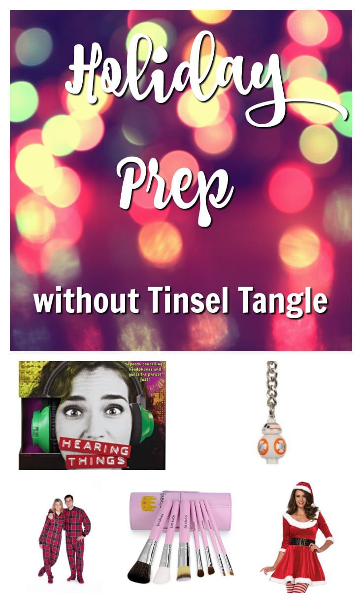 Holiday Prep without Tinsel Tangle