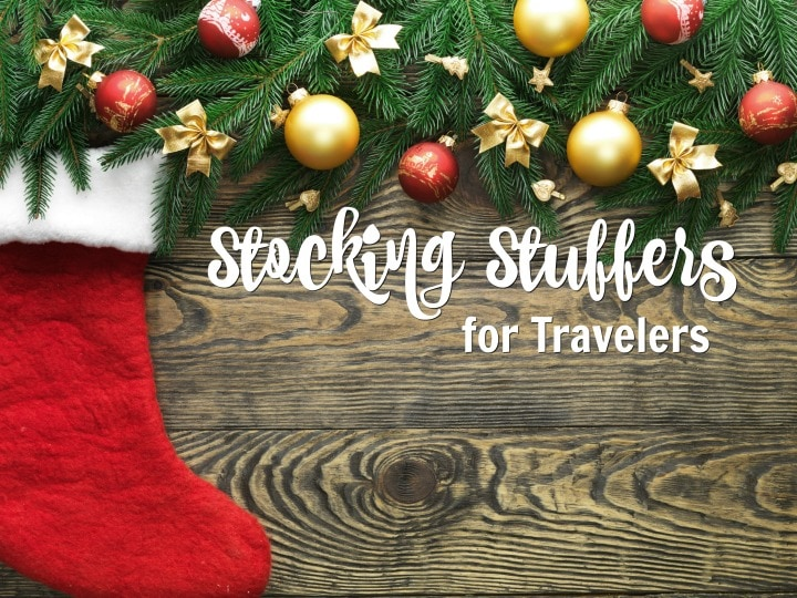 Stocking Stuffers for Travelers